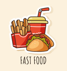 fast food soda taco french fries sticker vector image