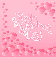 Hearts with a lettering of happy valentines day vector