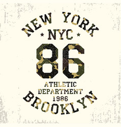 new york brooklyn - camouflage grunge t-shirt vector image
