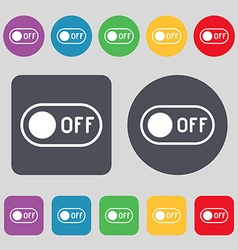 off icon sign A set of 12 colored buttons Flat vector image