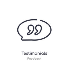 Testimonials outline icon isolated line from vector