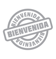 Bienvenida rubber stamp vector