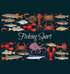 Fishing sport seafood poster of fresh fish vector
