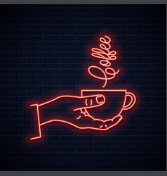hand hold coffee neon sign male coffee cup vector image