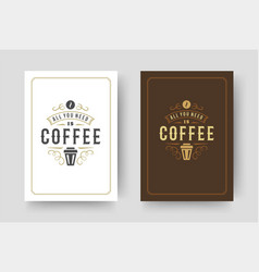 coffee quote vintage typographic style vector image