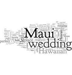 A marriage made in maui heaven vector