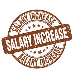 Salary increase brown grunge stamp vector