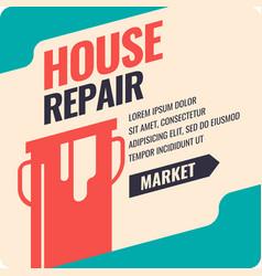 Vintage house repair poster vector