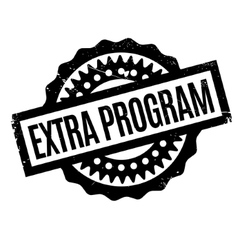 Extra program rubber stamp vector