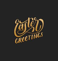 handwritten phrase easter greetings in vector image