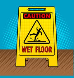 Wet floor sign pop art vector