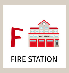 Alphabet card with fire station building vector