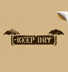 Keep dry grunge box sign with umbrella on craft vector