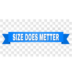 Blue stripe with size does metter text vector