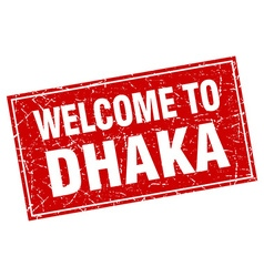 Dhaka red square grunge welcome to stamp vector