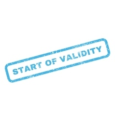 Start Of Validity Rubber Stamp vector