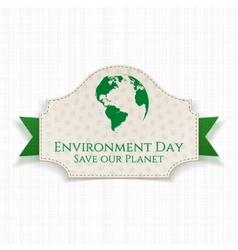 World Environment Day awareness Badge and Ribbon vector image vector image