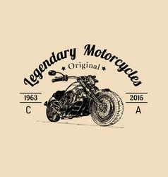 Vintage legendary motorcycles logo biker vector