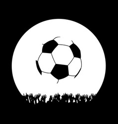 crowd and soccer ball white silhouette on black vector image
