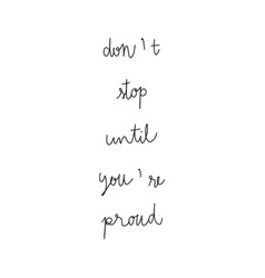 dont stop until you re proud hand drawn lettering vector image