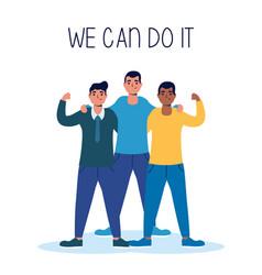 Group interracial men we can do it message vector