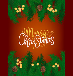 merry christmas lettering greeting card spruce vector image