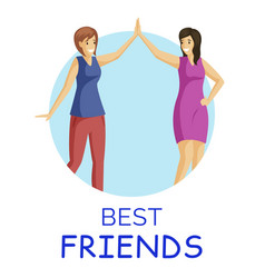 best friends smiling women flat vector image