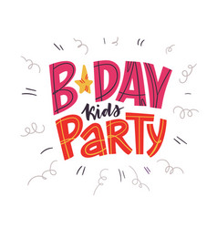 B-day kids party hand drawn happy birthday vector
