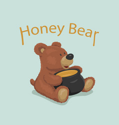 fluffy cute bear and pot sweet honey for vector image