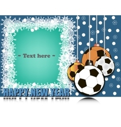Frame Happy new yearand soccer balls vector