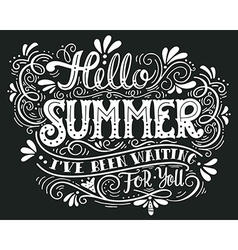 Hello summer I have been wating for you Hand drawn vector image