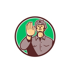 Traffic Policeman Hand Stop Sign Circle Retro vector image
