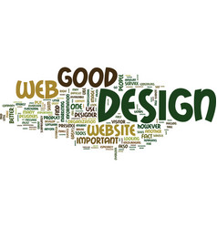 Good web design is so important text background vector