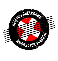 nervous breakdown rubber stamp vector image