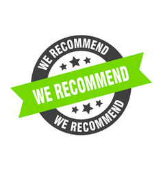 We recommend sign we recommend round ribbon vector
