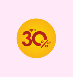 Discount label up to 30 off template design vector