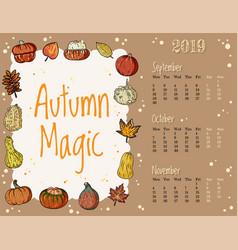 Autumn magic cute cozy hygge 2019 fall calendar vector