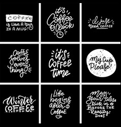 coffee trendy quotes on blackboard textured vector image