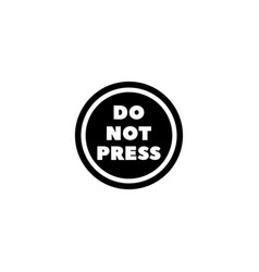 do not press button flat icon vector image
