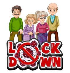 Old people with lockdown sign vector