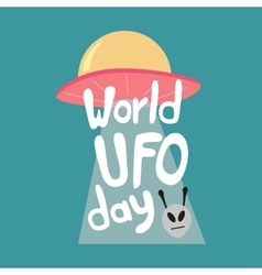 Poster for World UFO day with alien spaceship vector image