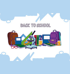 Back to school and supplies vector
