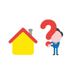businessman with house and holding question mark vector image