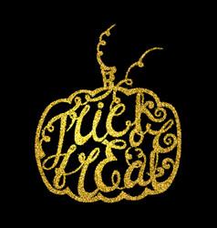 Inscription trick or treat inscribed in pumpkin vector