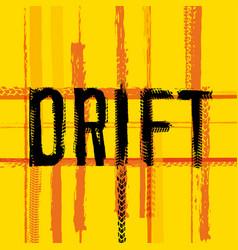 Drift lettering image vector