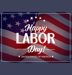 happy labor day usa holiday greeting card vector image