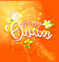 Happy onam background with floral and lettering vector
