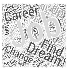 How to Find Your Dream Job Word Cloud Concept vector