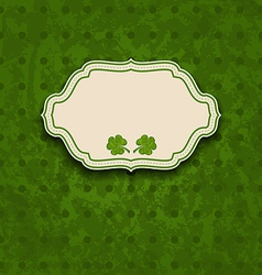 holiday card with clovers for St Patricks Day vector image