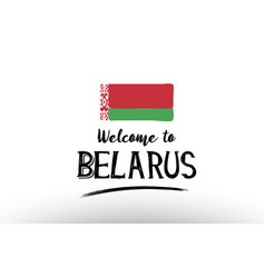 Welcome to belarus country flag logo card banner vector